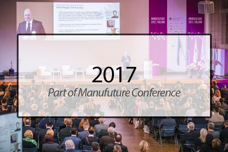 Manufuture 2017, Tallinn